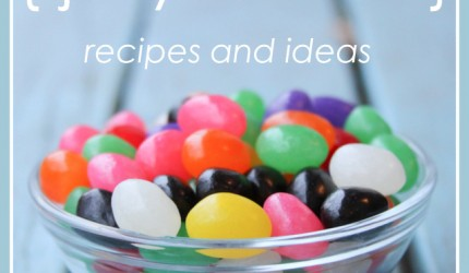 jelly bean recipes and ideas easter